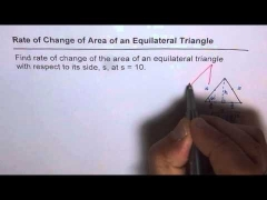 116 Rate of Change of Area of Equilateral Triangle