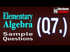 Elementary Algebra Q7  |  Pierce College math assessment sample MDTP